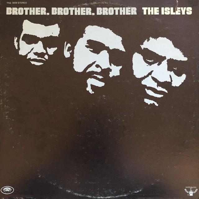 The Isley Brothers – Brother, Brother, Brother
