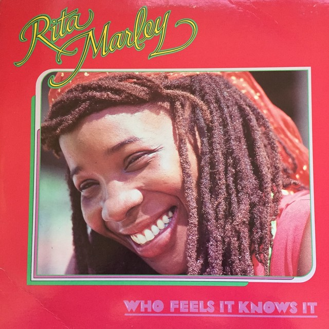 Rita Marley ‎– Who Feels It Knows It
