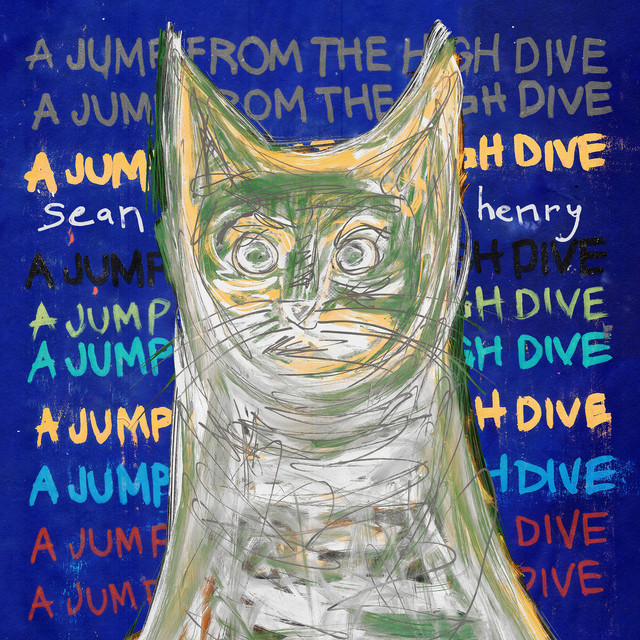 Sean Henry / A Jump from the High Dive(LP)