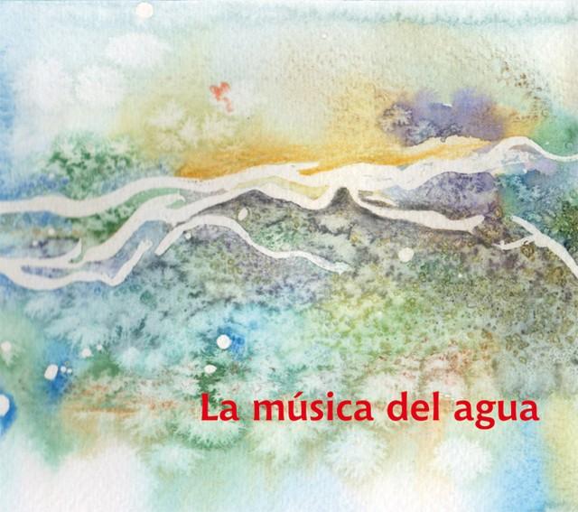 Carlos Aguirre「La musica del agua」(Shagrada Medra / インパートメント)