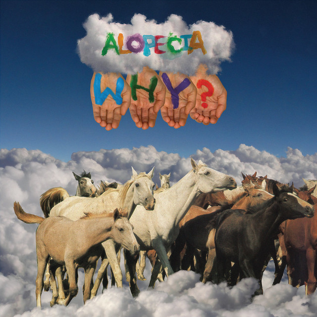 Why? / Alopecia(Ltd 10 Year Anniversary Edition LP+7)