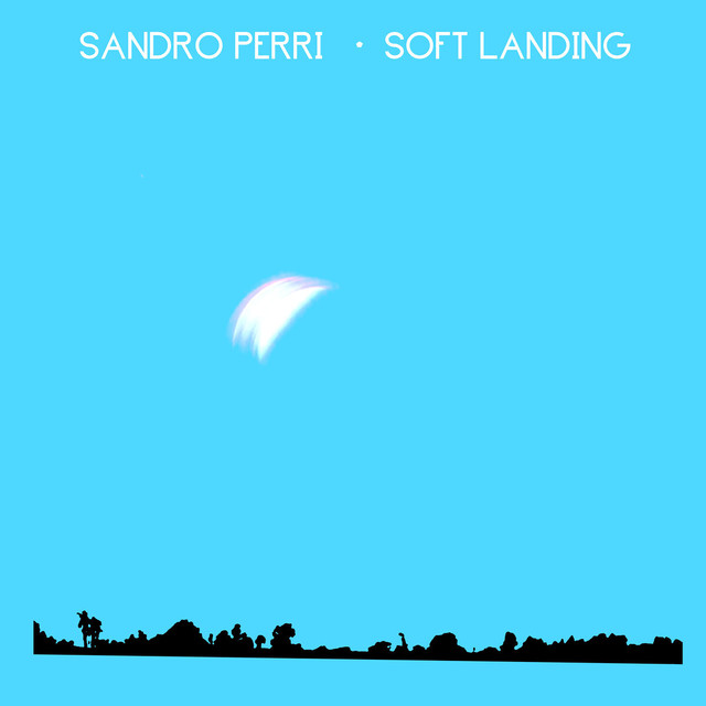 Sandro Perri「Soft Landing」(Constellation)