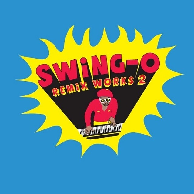 "【ラスト1/7""】SWING-O - SWING-O remix works2 (RHYMESTER / DAG FORCE)"