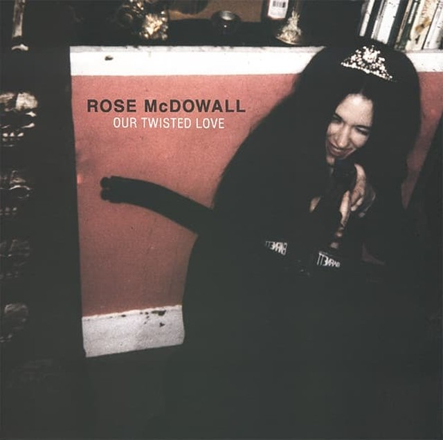 "ROSE McDOWALL - Our Twisted Love (12"")"