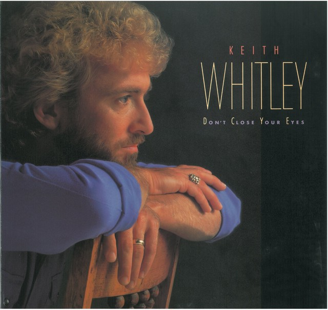 KEITH WHITLEY / DON'T CLOSE YOUR EYES (LP) USA盤