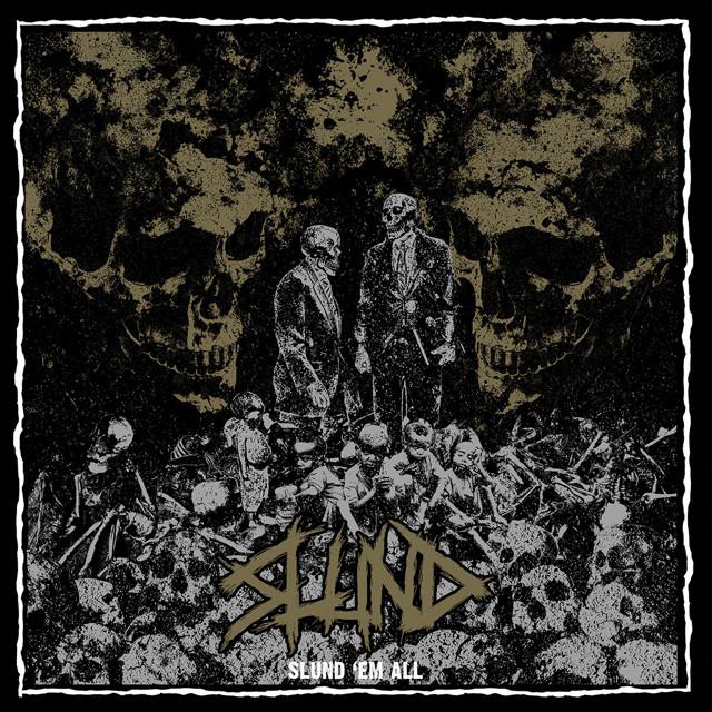 SLUND『Slund 'Em All』CD