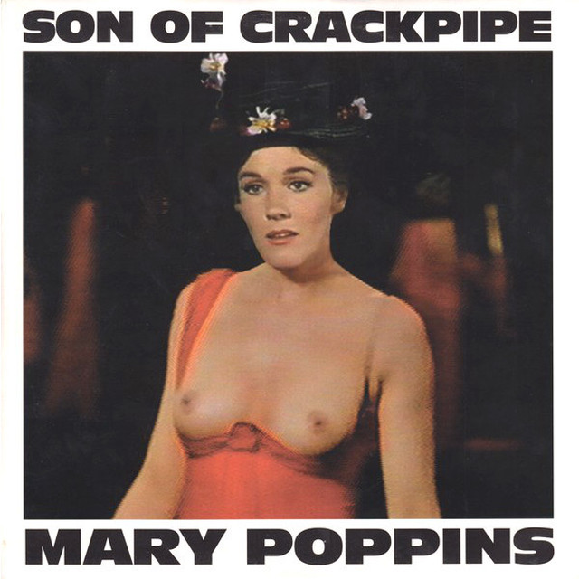 "SON OF CRACKPIPE / Mary Poppins (10"")"