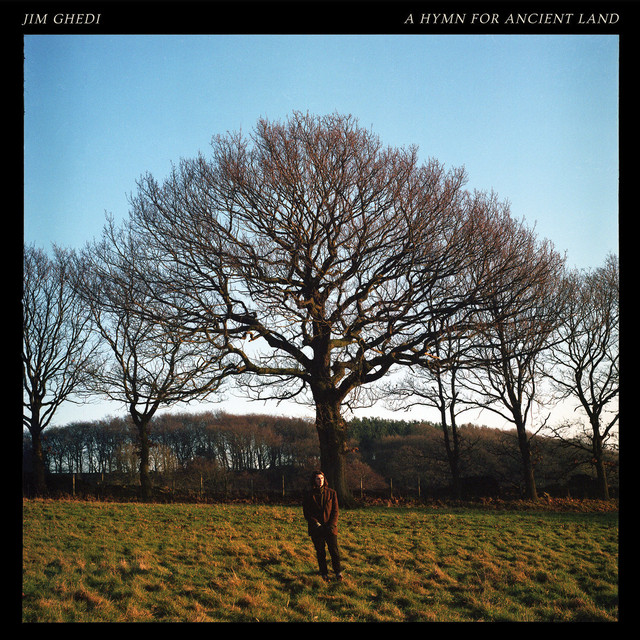 Jim Ghedi『A Hymn for Ancient Land』(Basin Rock)