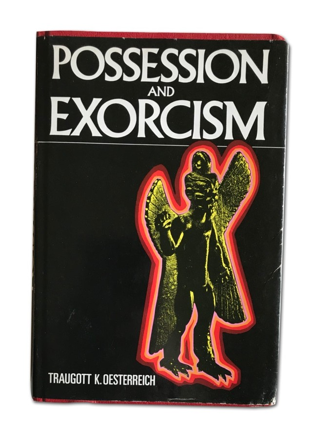 POSSESSION AND EXORCISM