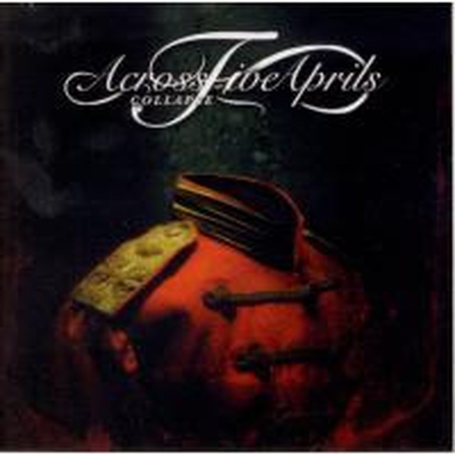 【USED】ACROSS FIVE APRILS / Collapse/Living In The Moment
