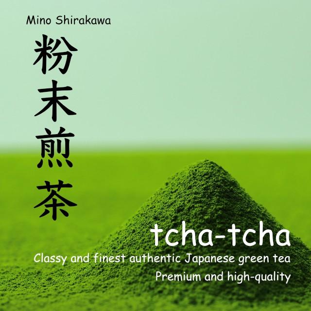 TCHA-TCHA 粉末緑茶100g