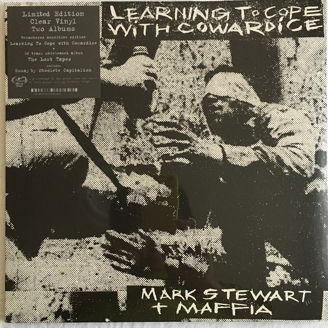 【LPx2・欧州盤】Mark Stewart + Maffia / Learning To Cope With Cowardice ・ The Lost Tapes