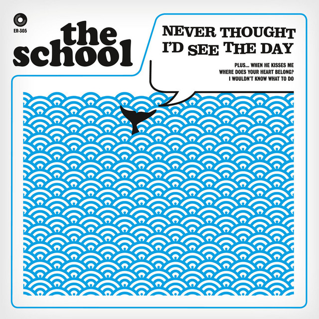 The School / Never Thought I'd See The Day(Ltd 7inch)