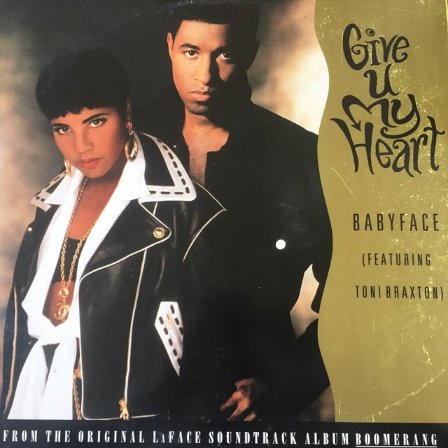 Babyface Featuring Toni Braxton ‎– Give U My Heart
