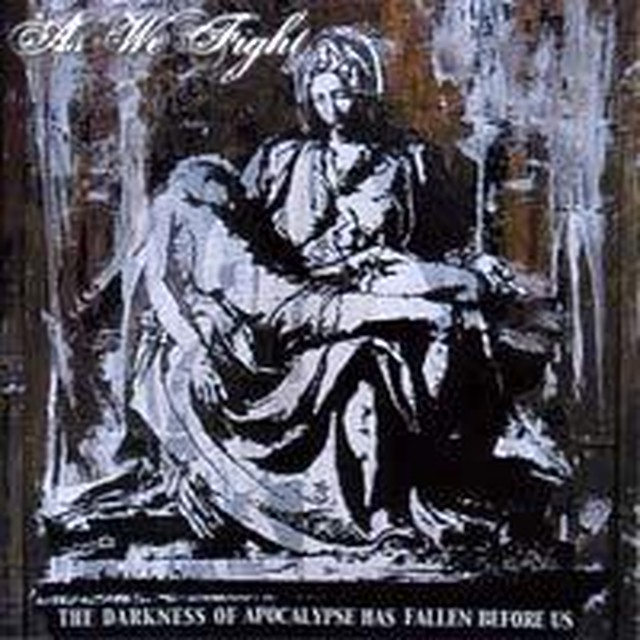 【USED】As We Fight / The Darkness Of Apocalypse Has Fallen Before Us