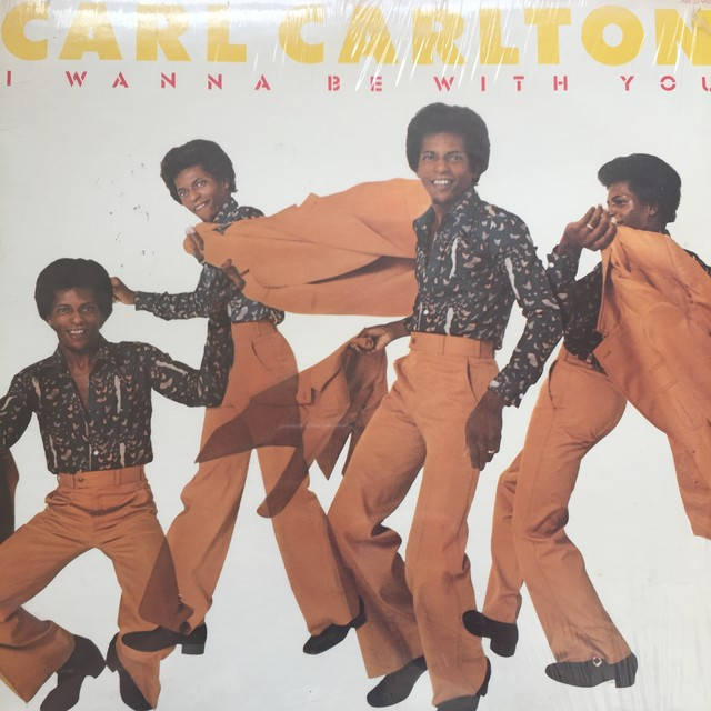 Carl Carlton ‎– I Wanna Be With You