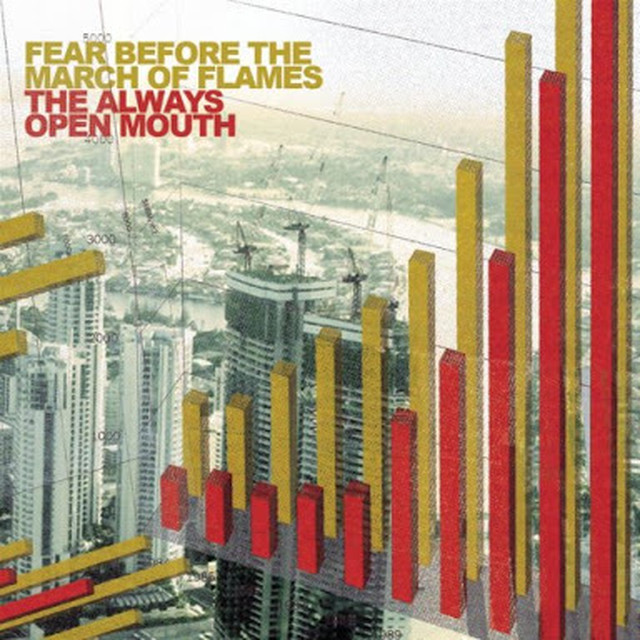 【USED】Fear Before The March of Flames / The Always Open Mouth