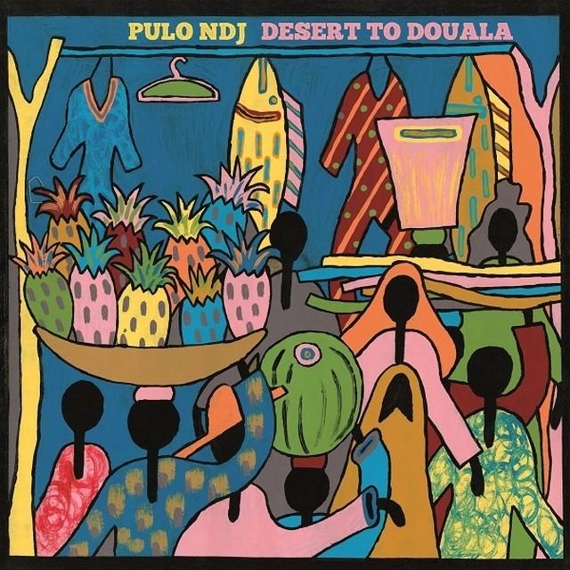 """Pulo NDJ """"Desert To Douala"""""""