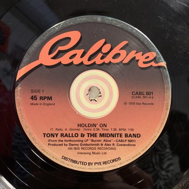 Tony Rallo & The Midnit e Band - Holdin' On / Burnin' Alive