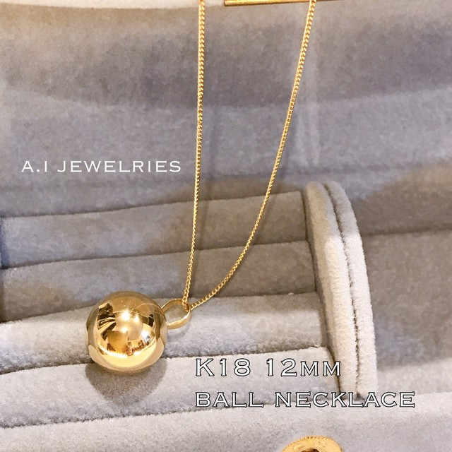 K18 12mm 丸玉 ネックレス ボール ball necklace 18金