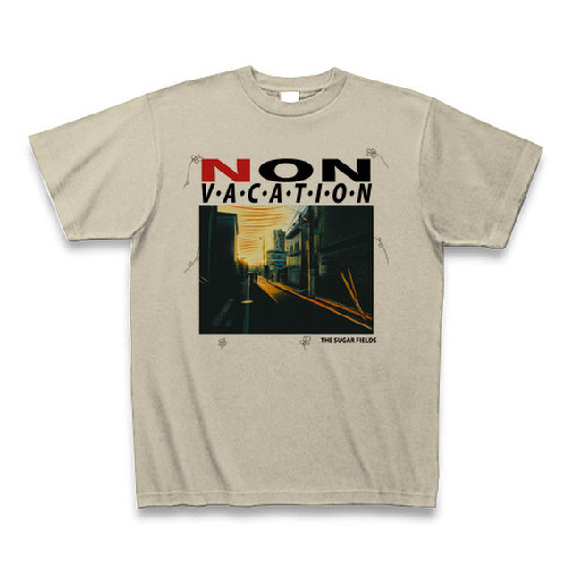 Tシャツ /  THE SUGAR FIELDS [NON VACATION] / Color [Silver Gray]