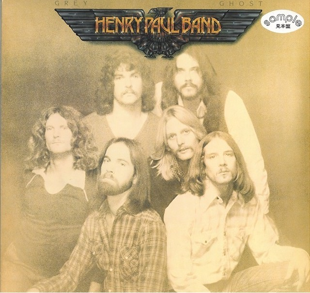 HENRY PAUL BAND / GREY GHOST (LP) 日本盤