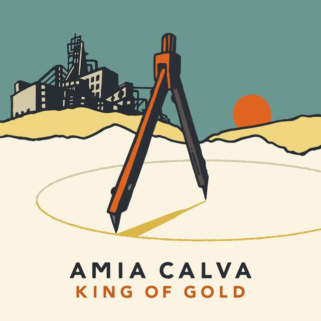 King of Gold - Amia Calva