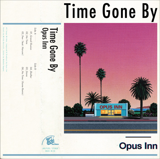 【Record】Opus Inn 1st EP『Time Gone By』