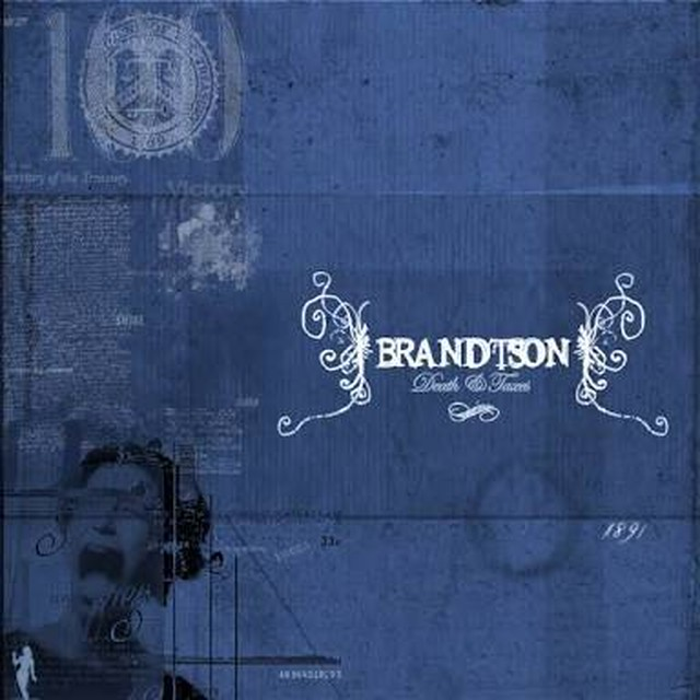 【USED】BRANDTSON / Death & Taxes