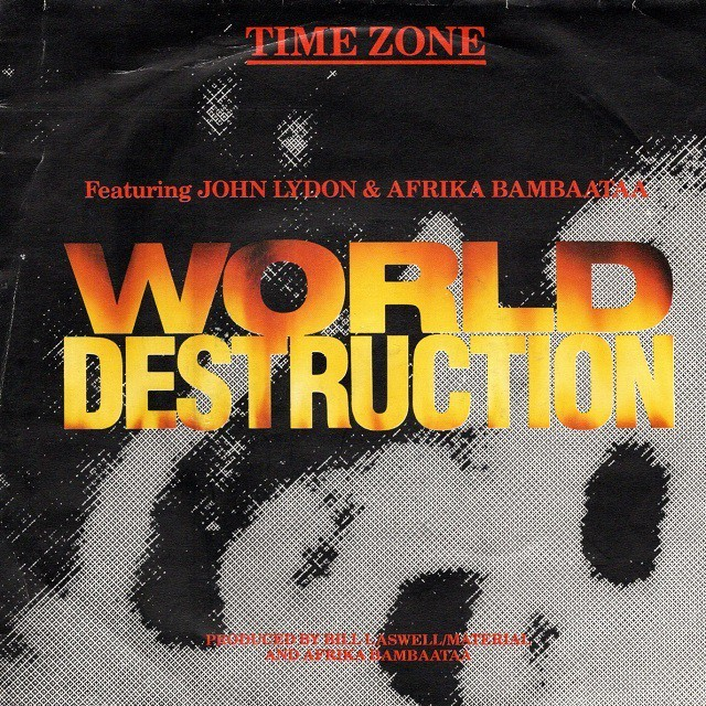 【7inch・英盤】Time Zone feat. John Lydon & Afrika Bambaataa / World Destruction