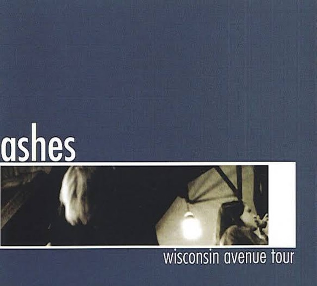 【USED】Ashes / Wisconsin Avenue Tour