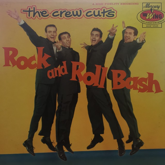 Rock And Roll Bash / The Crew Cuts