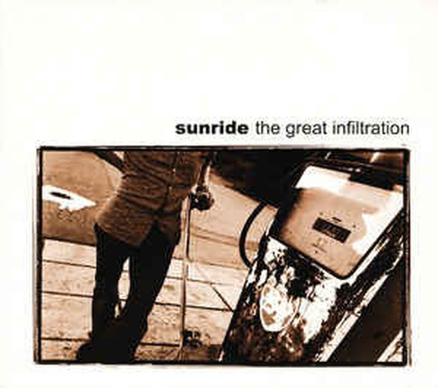 【USED】Sunride / The Great Infiltration