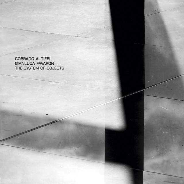 Corrado Altieri / Gianluca Favaron - The System of Objects  CD - メイン画像