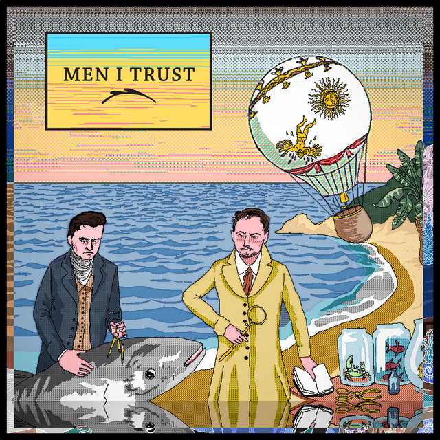 Men I Trust / Men I Trust(1000 Ltd LP)