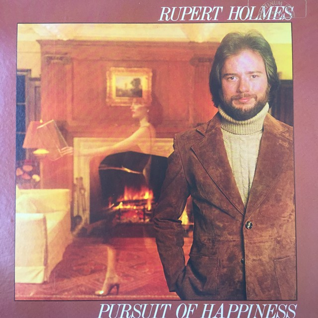 Rupert Holmes ‎– Pursuit Of Happiness