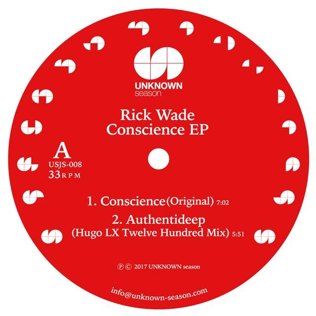 """【残りわずか/12""""】Rick Wade - Conscience EP (incl.Hugo LX / Takuya Matsumoto Remix)"""