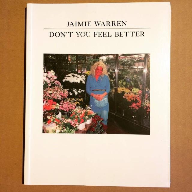 ジェイミー・ウォーレン写真集「Don't you Feel Better/Jamie Warren」 - メイン画像