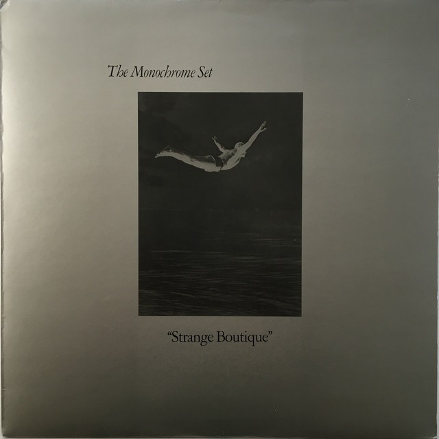 【LP・英盤】The Monochrome Set / Strange Boutique