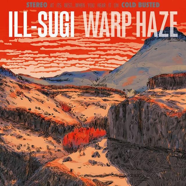 【残りわずか/CD】ILL-SUGI - Warp Haze