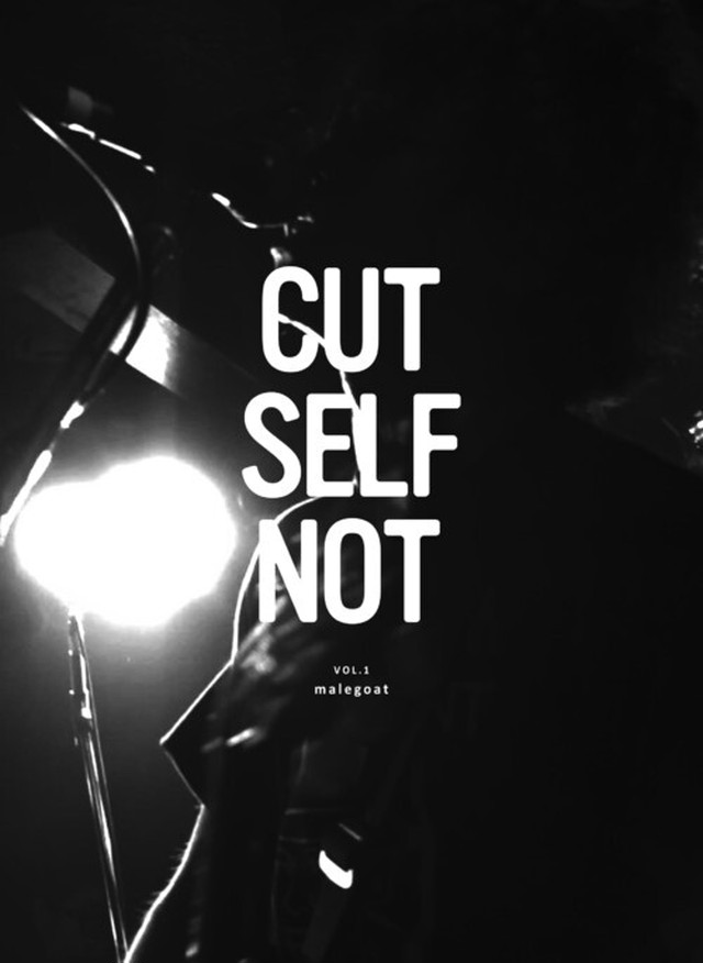 malegoat 「CUT SELF NOT Vol.1」 (DVD)