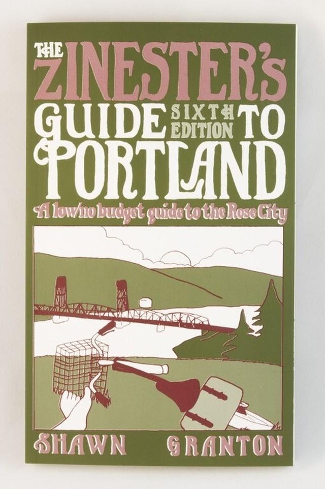 洋書 Zinester's Guide to Portland: A Low/No Budget Guide to the Rose City (Paperback)