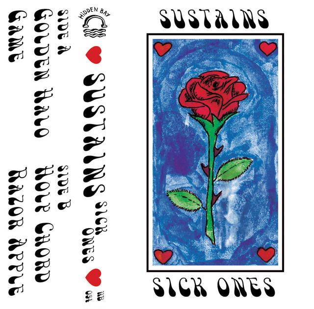 Sustains / Sick Ones(70 Ltd Cassette)