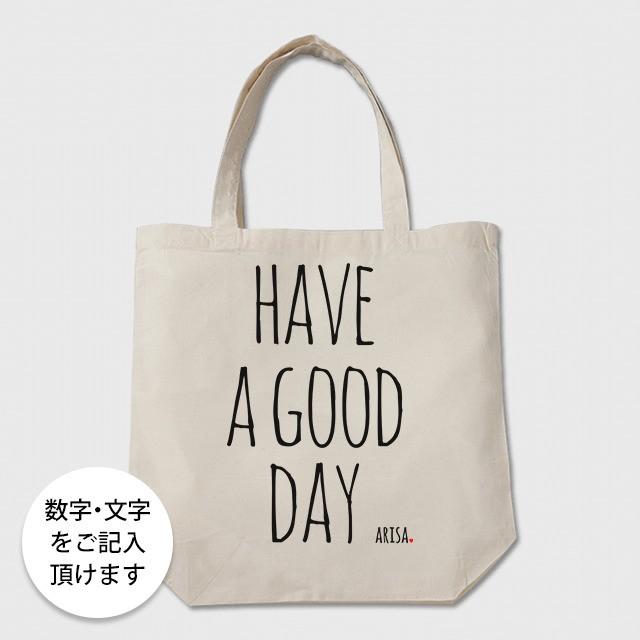 数字・文字が入るトートバッグ(have a goo day)