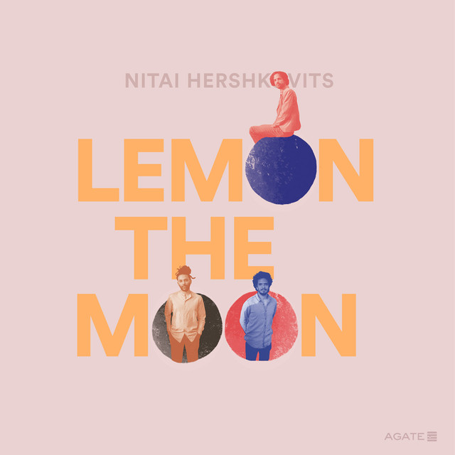 Nitai Hershkovits「Lemon the Moon」(AGATE / インパートメント)