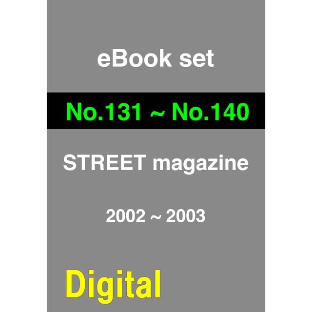 eBook- STREET magazine No.131 ~ No.140 set