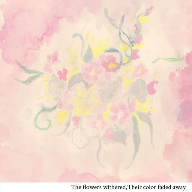 【DISTRO】Fall of Tears / The flowers withered,Their color faded away