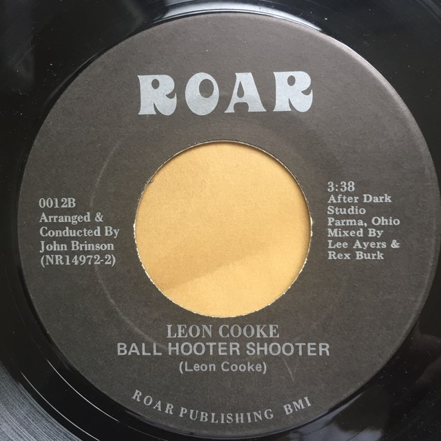 Leon Cooke ‎– The Last To Know / Ball Hooter Shooter