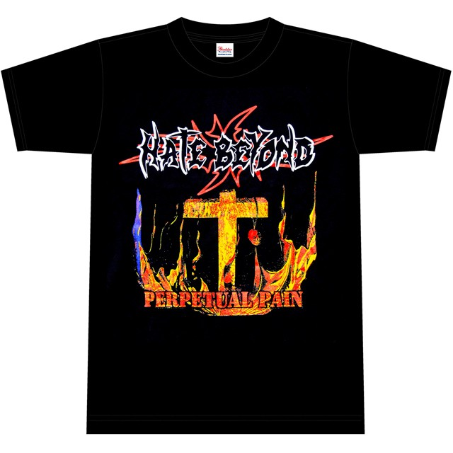 HATE BEYOND 『PERPETUAL PAIN』T-SHIRTS