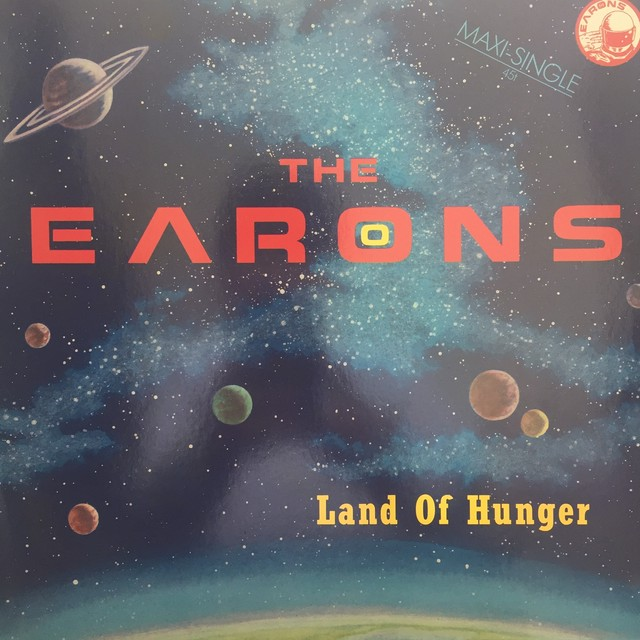 Land Of Hunger / The Earons